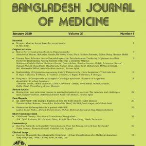 Bangladesh Journal of Medicine Volume-31, Noumber-1, January 2020
